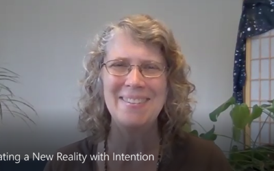 Creating a New Reality with Intention