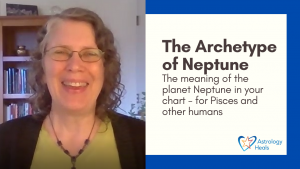 Click to watch The Archetype of Neptune